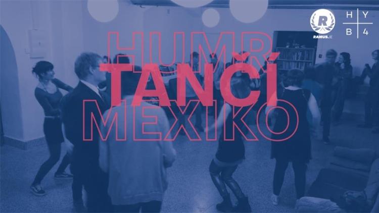Humr tančí Mexiko!