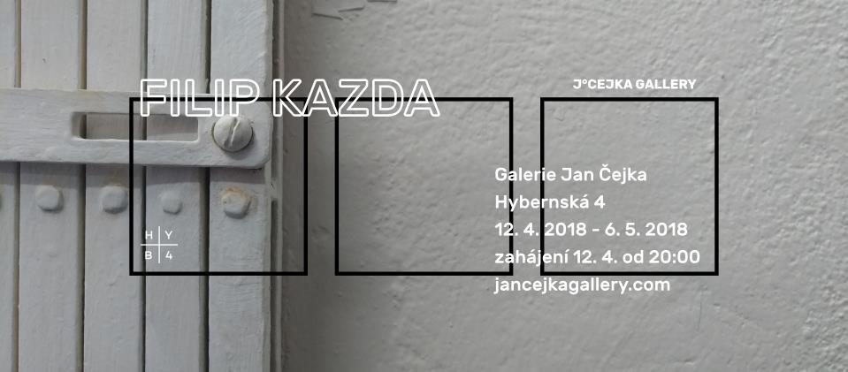 Vernisáž a výstava – Filip Kazda