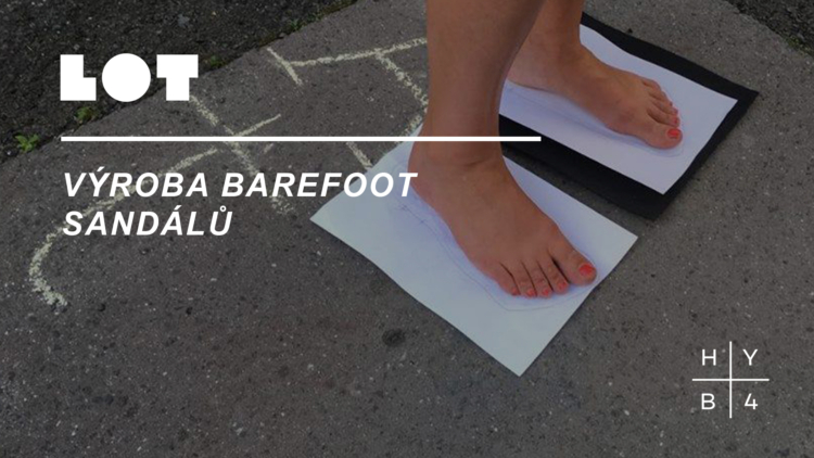 Library of Things: Výroba barefoot sandálů