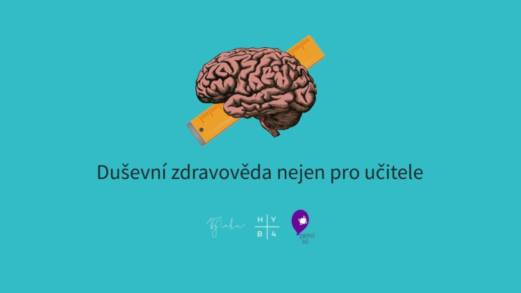 Duševní zdravověda nejen pro učitele