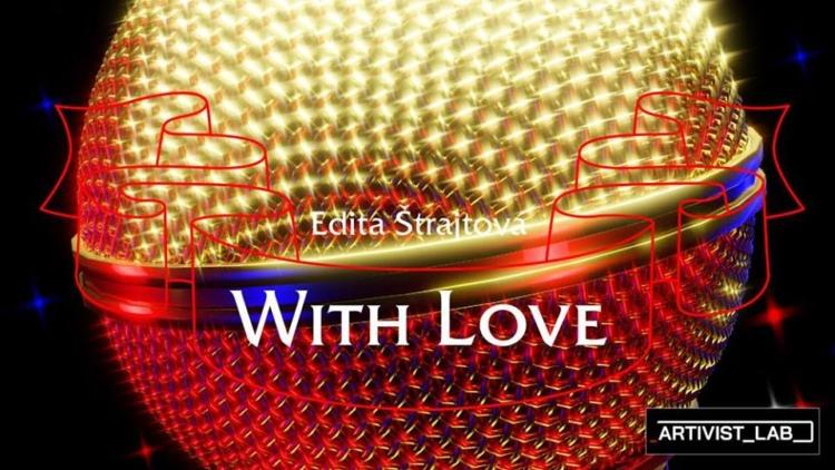 Edita Štrajtová – With Love