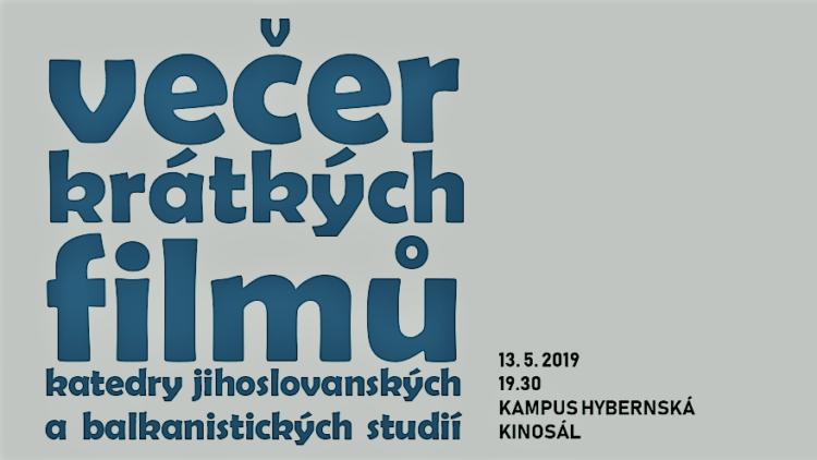 Večer kratkých filmů Katedry jihoslovanských a balkanistických studií
