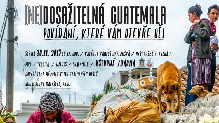 (Ne)dosažitelná Guatemala