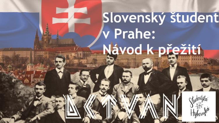 HYB4 Student: Slovenský študent v Prahe – návod k přežití