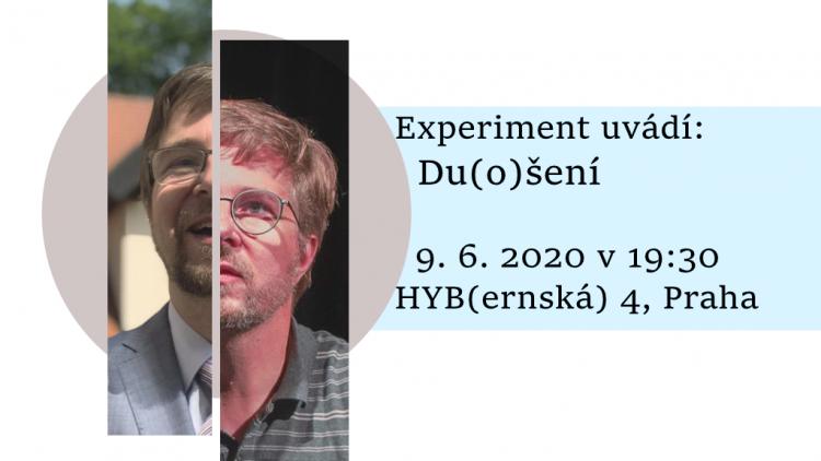 HYB4 Divadlo: Experiment uvádí: Du(o)šení