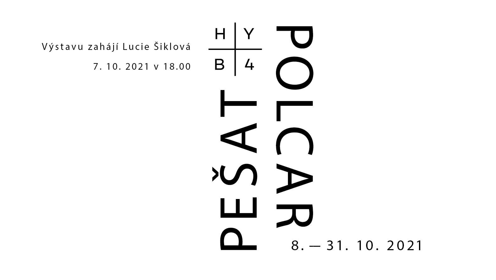 HYB4 GALERIE: Pešat Polcar