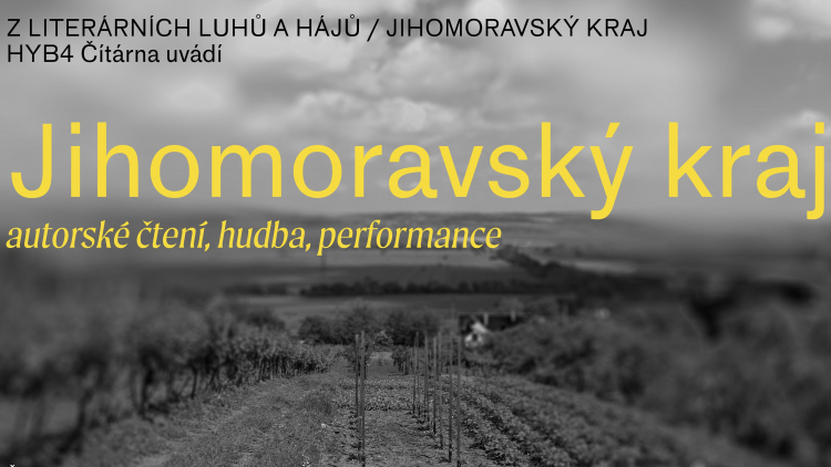 HYB4 ČÍTÁRNA: Z literárních luhů a hájů – Jihomoravský kraj