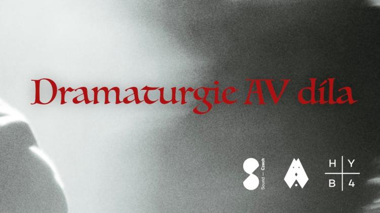 Wombat Workshop: Dramaturgie AV díla